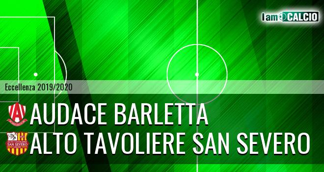 Audace Barletta - Alto Tavoliere San Severo