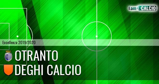 Otranto - Deghi Calcio