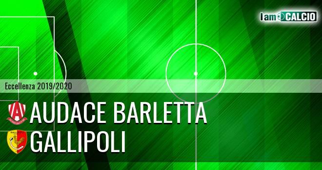 Audace Barletta - Gallipoli