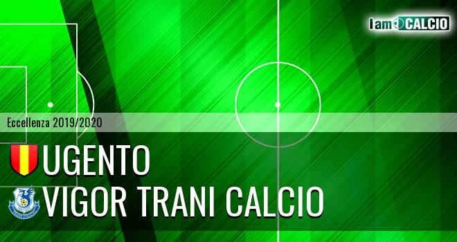 Ugento - Vigor Trani Calcio