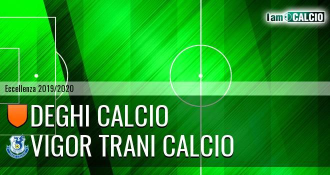 Deghi Calcio - Vigor Trani Calcio
