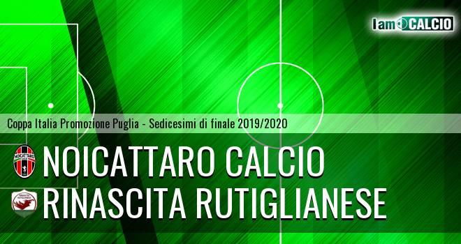 Noicattaro Calcio - Rinascita Rutiglianese