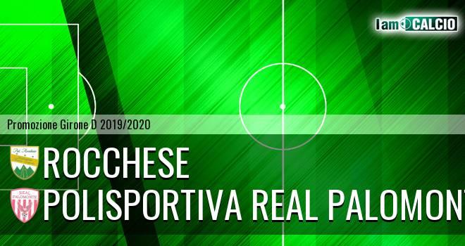 Rocchese - Polisportiva Real Palomonte