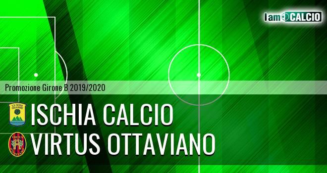 Ischia Calcio - Virtus Ottaviano