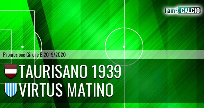 Taurisano 1939 - Virtus Matino