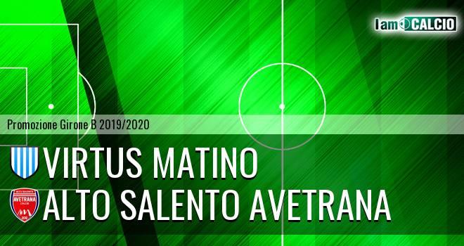 Virtus Matino - Alto Salento Avetrana