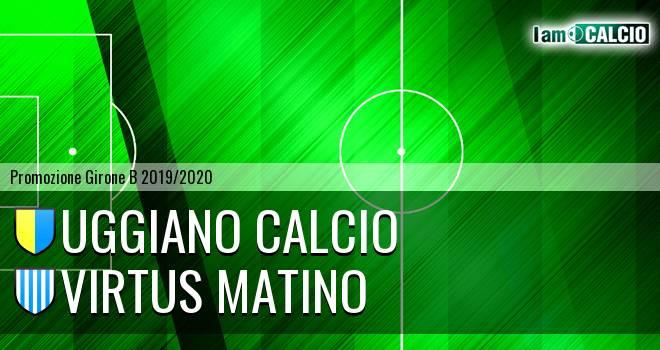 Uggiano Calcio - Virtus Matino