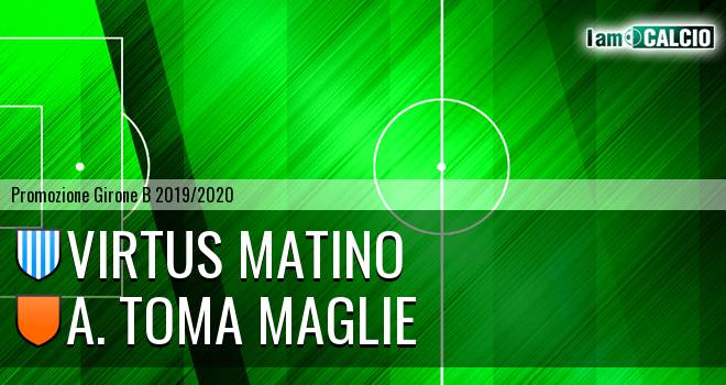 Virtus Matino - A. Toma Maglie