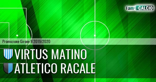 Virtus Matino - Atletico Racale
