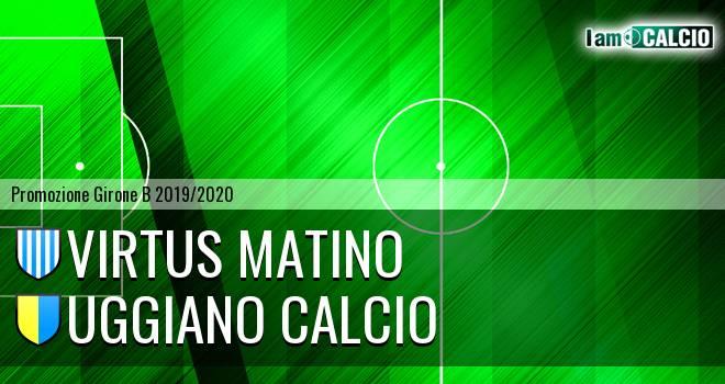 Virtus Matino - Uggiano Calcio