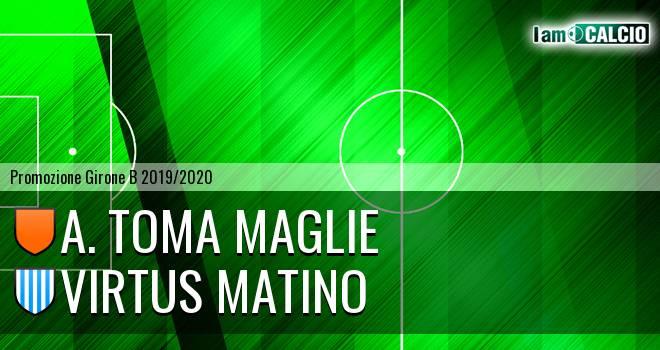A. Toma Maglie - Virtus Matino