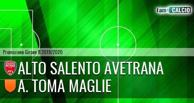 Alto Salento Avetrana - A. Toma Maglie
