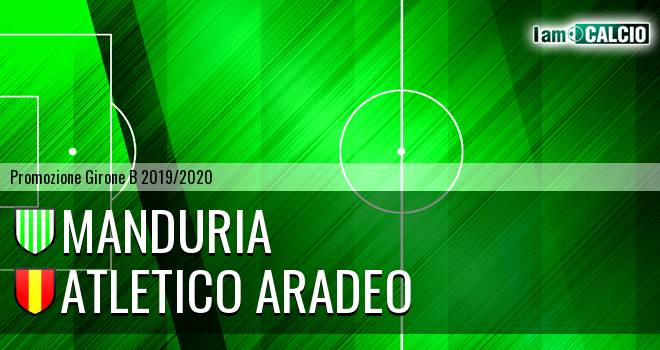 Manduria - Atletico Aradeo