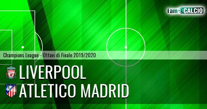 Liverpool - Atletico Madrid