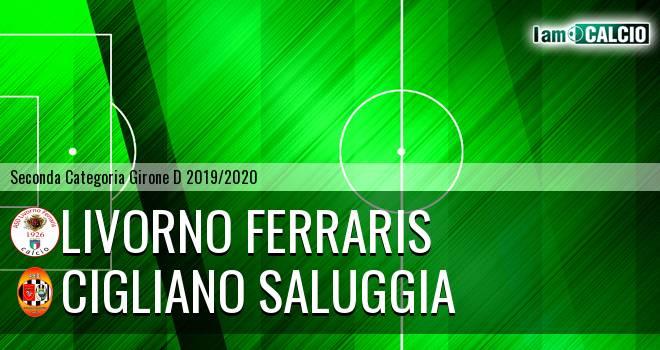 Livorno Ferraris - Cigliano Saluggia