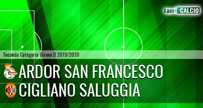 Ardor San Francesco - Cigliano Saluggia