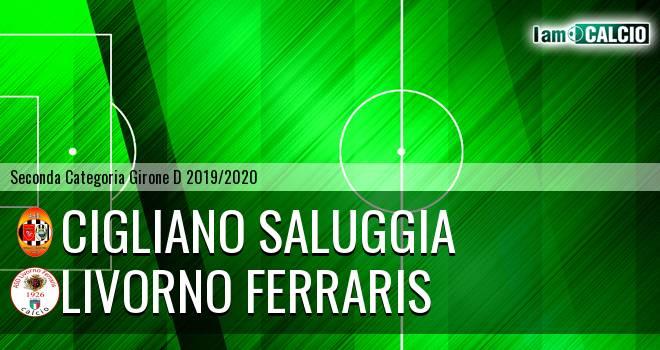 Cigliano Saluggia - Livorno Ferraris