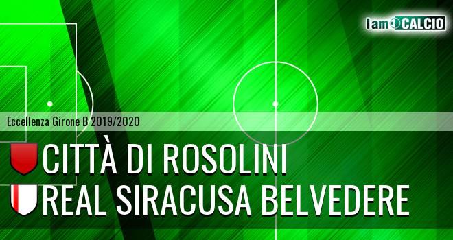 Città di Rosolini - Real Siracusa Belvedere
