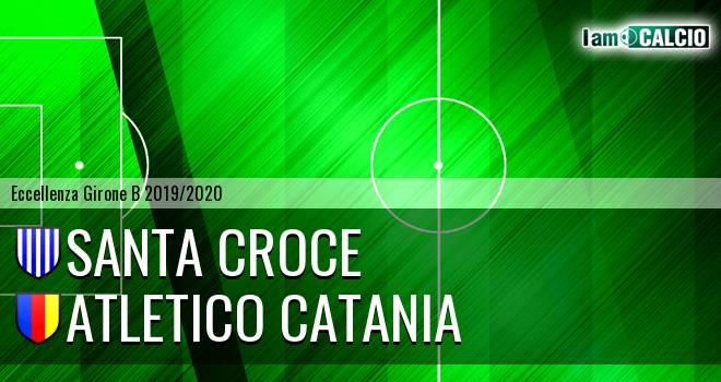 Santa Croce - Atletico Catania