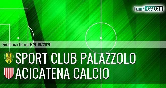 Sport Club Palazzolo - Acicatena Calcio