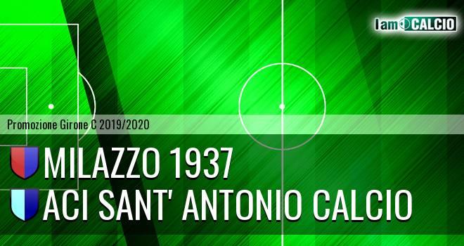 Milazzo 1937 - Aci Sant' Antonio Calcio