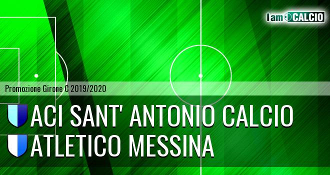 Aci Sant' Antonio Calcio - Atletico Messina