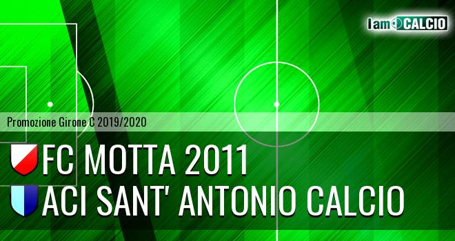 FC Motta 2011 - Aci Sant' Antonio Calcio