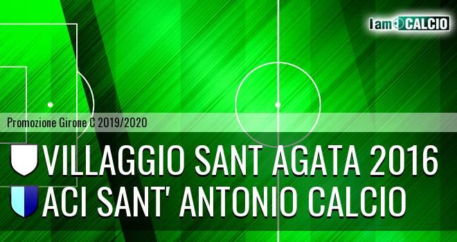 Villaggio Sant Agata 2016 - Aci Sant' Antonio Calcio