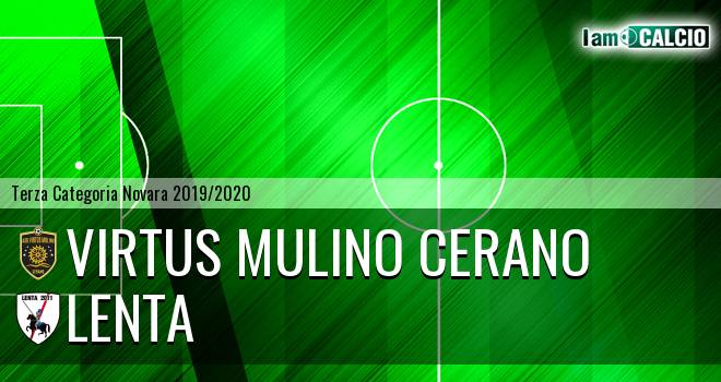 Virtus Mulino Cerano - Lenta