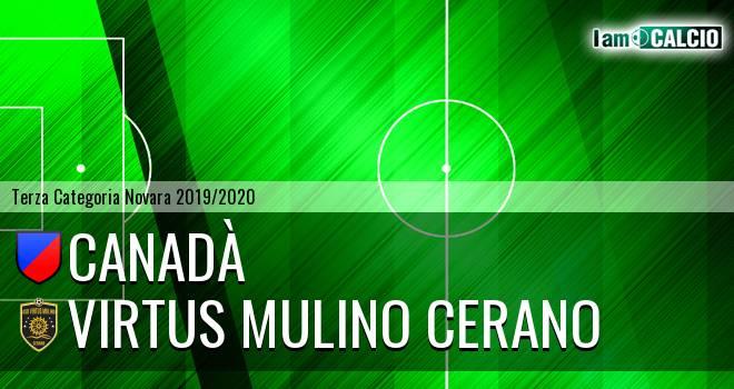 Canadà - Virtus Mulino Cerano