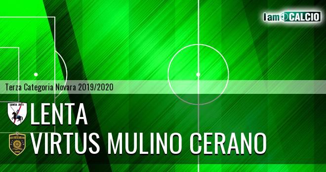 Lenta - Virtus Mulino Cerano