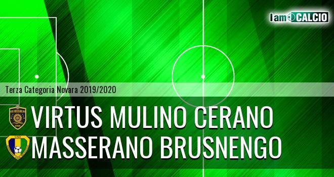 Virtus Mulino Cerano - Masserano Brusnengo