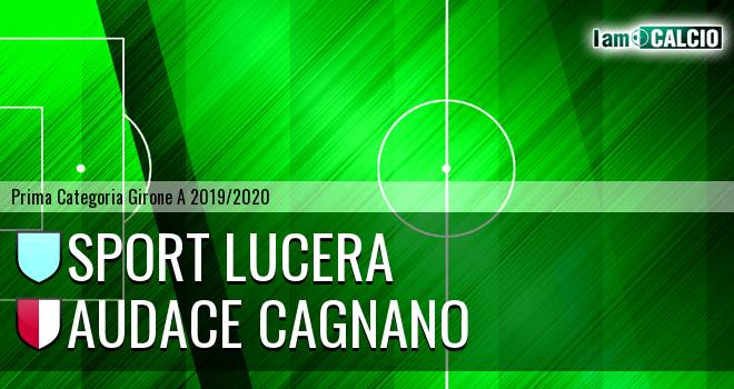 Sport Lucera - Audace Cagnano