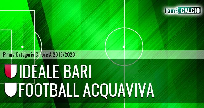 Ideale Bari - Football Acquaviva