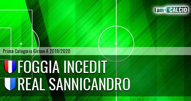 Foggia Incedit - Real Sannicandro