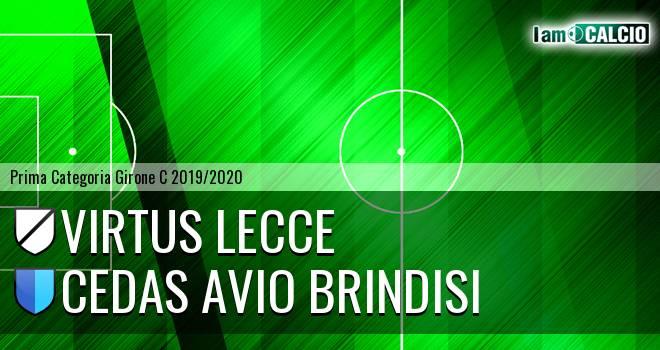 Virtus Lecce - Cedas Avio Brindisi