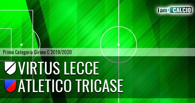 Virtus Lecce - Atletico Tricase