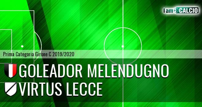 Goleador Melendugno - Virtus Lecce