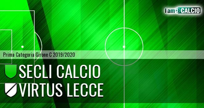 Secli Calcio - Virtus Lecce