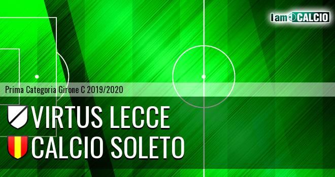 Virtus Lecce - Calcio Soleto