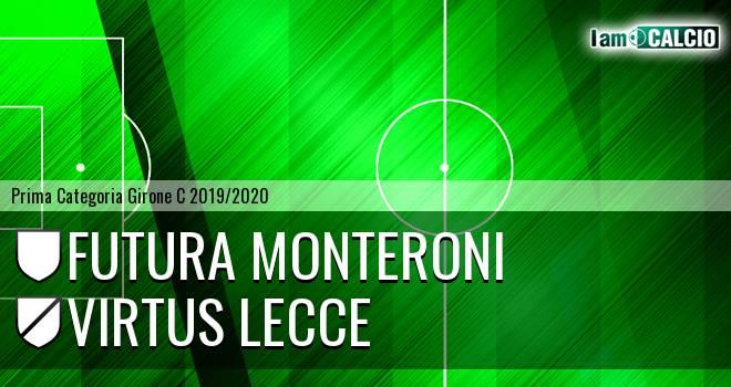 Futura Monteroni - Virtus Lecce