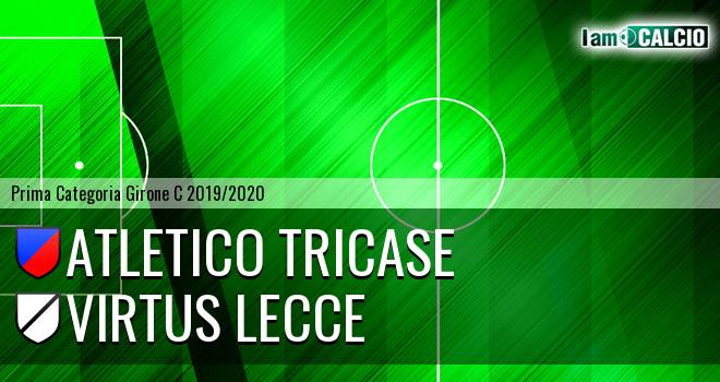 Atletico Tricase - Virtus Lecce