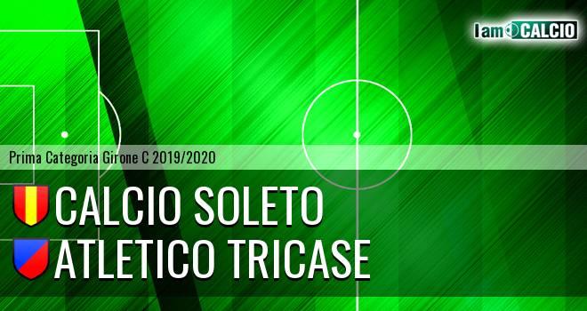 Calcio Soleto - Atletico Tricase