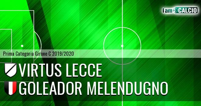 Virtus Lecce - Goleador Melendugno
