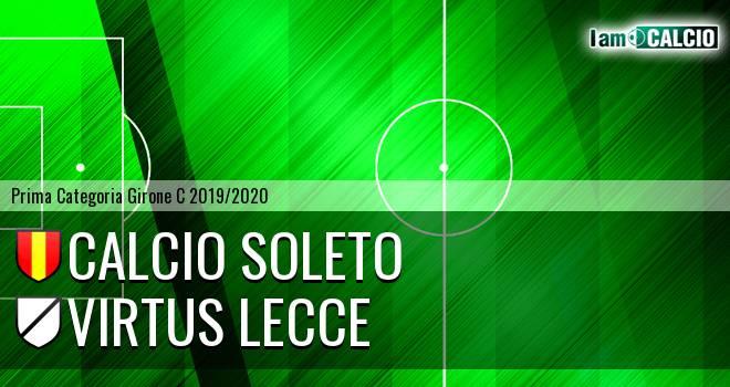Calcio Soleto - Virtus Lecce