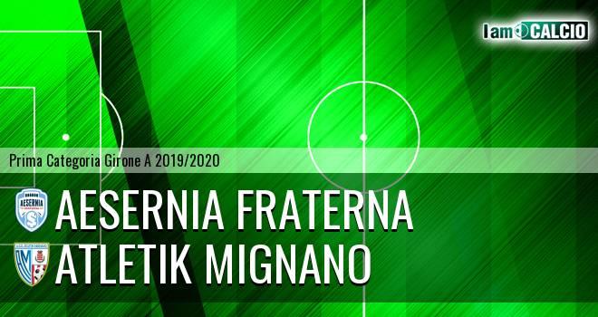 Aesernia Fraterna - Atletik Mignano
