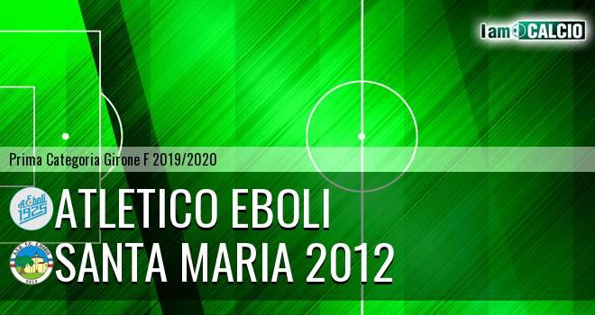 Atletico Eboli - Santa Maria 2012