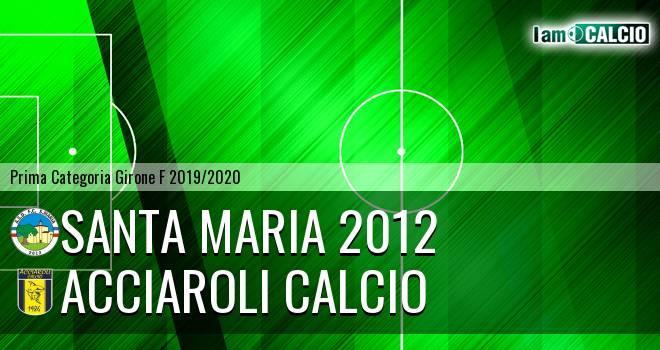 Santa Maria 2012 - Acciaroli calcio