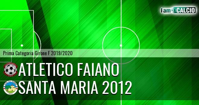 Atletico Faiano - Santa Maria 2012