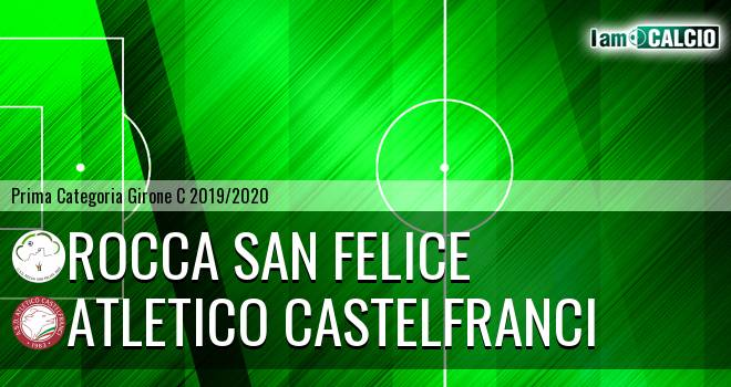 Rocca San Felice - Atletico Castelfranci
